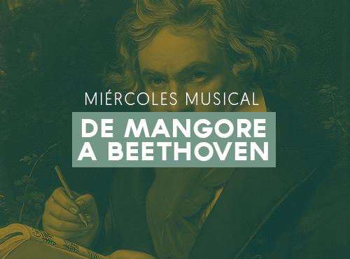 De Mangore a Beethoven