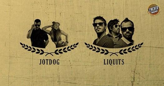 Liquits + Jotdog en Puebla