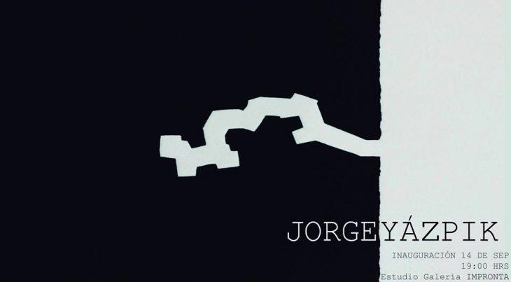 Jorge Yázpik | Inauguración