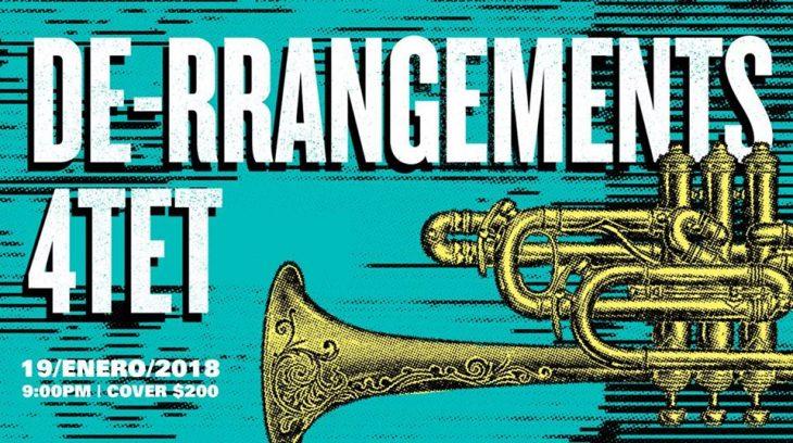De-Rrangements 4TET con Steven Bernstein en la trompeta