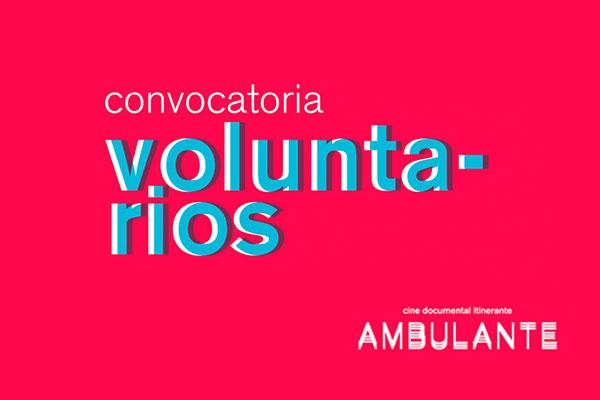 Vive Ambulante desde adentro: voluntarios Gira 2018
