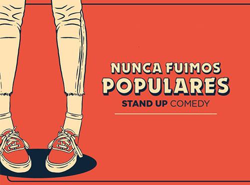 Nunca fuimos populares (Stand Up Comedy)