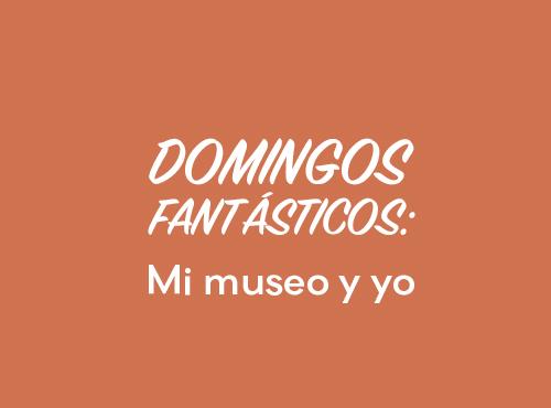Mi Museo y Yo