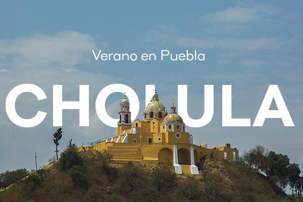Verano en Puebla: Cholula 🔥