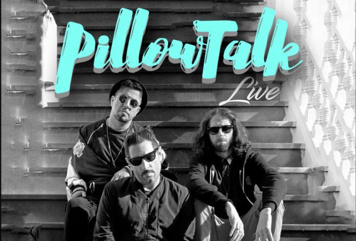 Pillow Talk Live