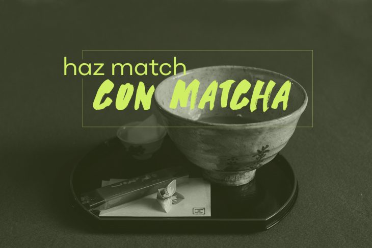 Haz match con matcha 💚