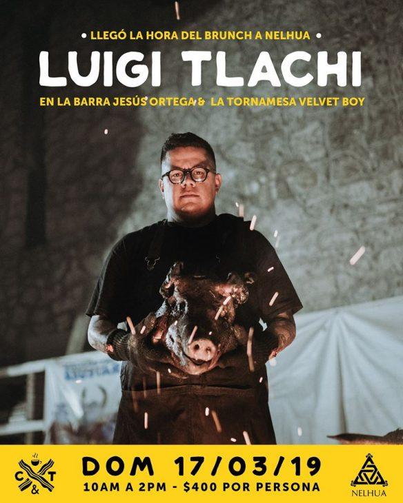 Brunch con Luigi Tlachi en Nelhua
