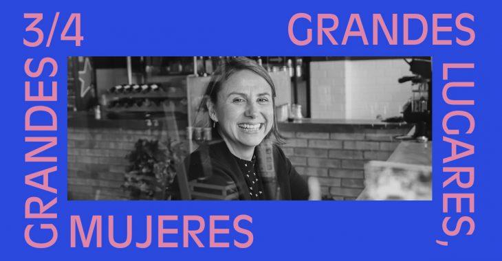 Grandes lugares, grandes mujeres: Erika Pérez