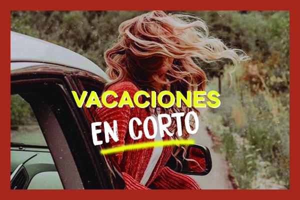 Vacaciones en corto