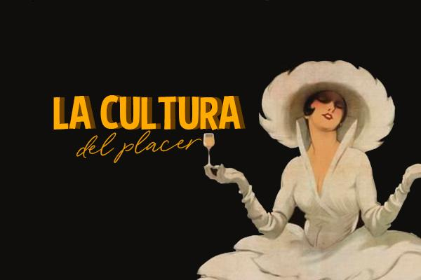 La cultura del placer