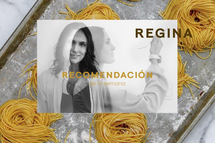 Recomendadora: Regina