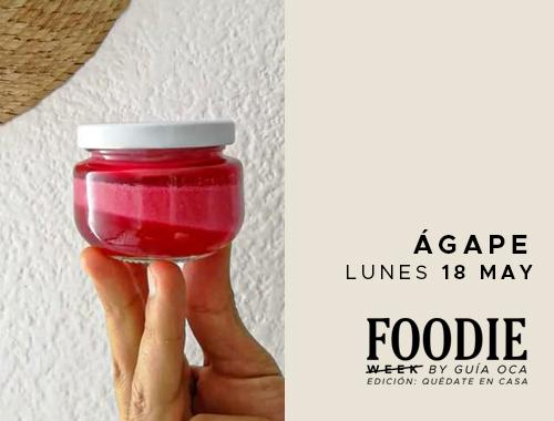 Foodie Week: Ágape